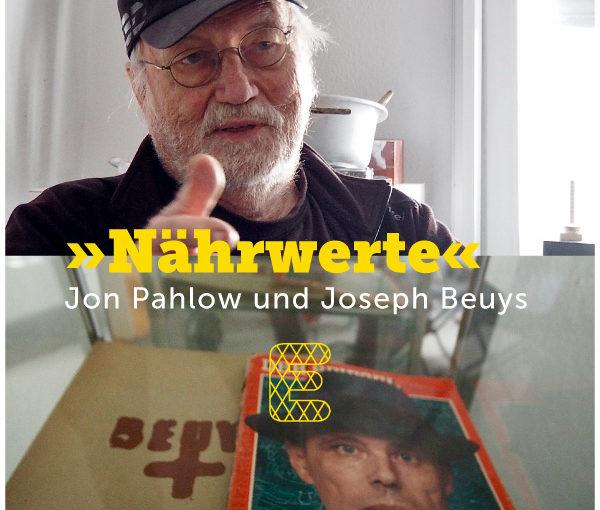 »Nährwerte« – Jon Pahlow und Joseph Beuys